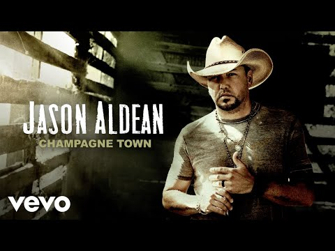 Jason Aldean - Champagne Town (Official Audio)