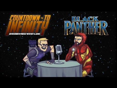 Countdown to Infinity Ep18 - Black Panther
