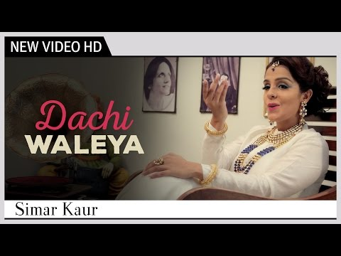 Dachi Waleya A Tribute To The Legend Surinder Kaur  Simar Kaur