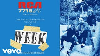 7715   Week ((Justin Caruso Remix)(Audio))