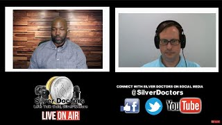 """""""Will The Dollar Be Weaponized By The U.S?"""" - Silver Doctors (Live on Air)"""