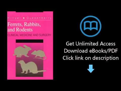 , title : 'Ferrets, Rabbits, and Rodents: Clinical Medicine and Surgery