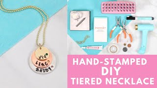 How To Make A Tiered Hand-Stamped Necklace With Impress Art