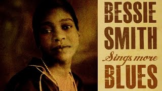 Bessie Smith - Bessie Smith Sings More Blues