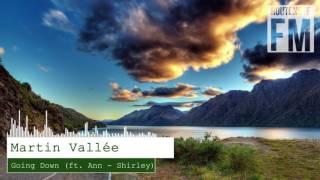 Martin Vallée - Going Down (feat. Ann-Shirley)