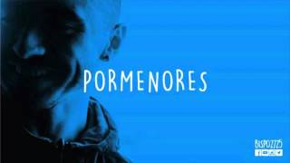 Pormenores feat. SAM THE KID