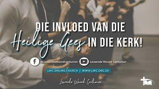 Die invloed van die Heilige Gees in die kerk