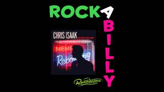MY BABY LEFT ME - Chris Isaak