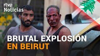 Hablamos con un TESTIGO de la FUERTE EXPLOSIÓN EN BEIRUT, LÍBANO | RTVE