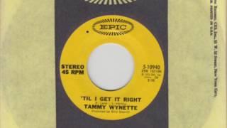 Tammy Wynette - 'Til I Get It Right