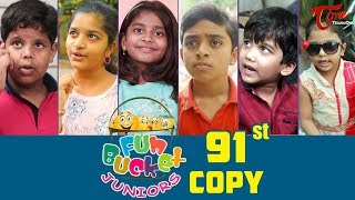 Fun Bucket JUNIORS | Episode 91 | Kids Funny Videos | Comedy Web Series | By Nagendra K | TeluguOne
