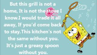 Spongebob ft Mr Krabs Without you stove song Lyrics