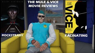 The Mule & Vice Movie Reviews