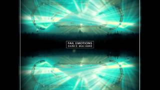 Fail Emotions - Makes bad (Fatal Remix Cut)