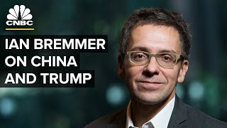 China Doesn't Know How To Manage Trump: Ian Bremmer