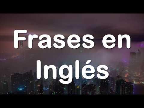 Filosofando Frases En Inglés P8 Fraseseningles