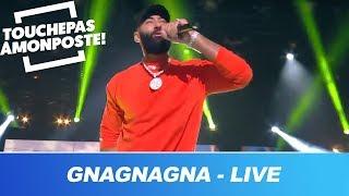 La Fouine   Gnagnagna (Live @TPMP)