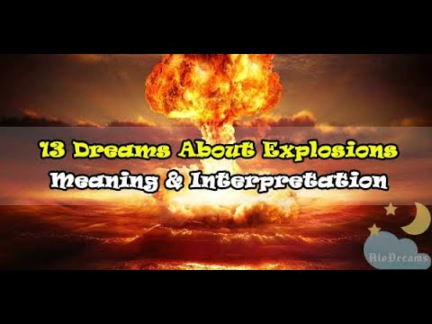 Explosions - Dream Meaning & Interpretation