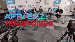 Alsace Foot TV : épisode 2 !