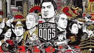 Sleeping Dogs (ÇOK PİSKOPATIM) #1