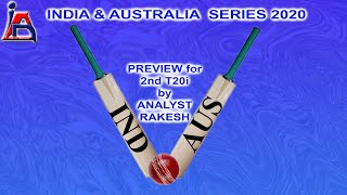 Preview for 2nd T20i India – Australia Series 2020.