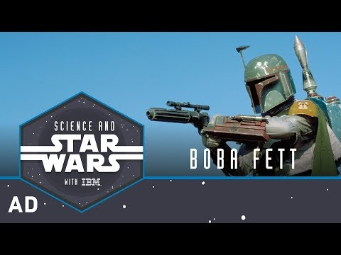 Boba Fett | Science and Star Wars