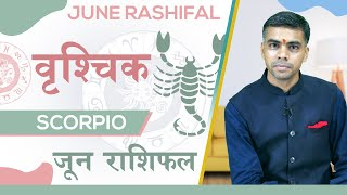 VRISHCHIK Rashi | SCORPIO |Predictions for JUNE - 2020 Rashifal | Monthly Horoscope| Vaibhav Vyas
