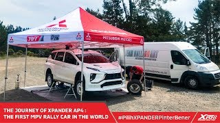 The Journey of Xpander AP4 : The First MPV Rally Car in The World!!