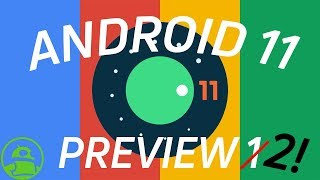 Android 11 Developer Preview 2  Everything you need to know!