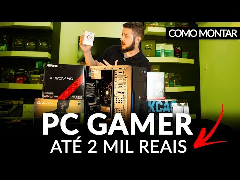 « COMO MONTAR um PC GAMER » com 2 Mil Reais... Montagem 2019