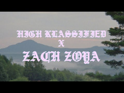 Zach Zoya x High Klassified – Barely