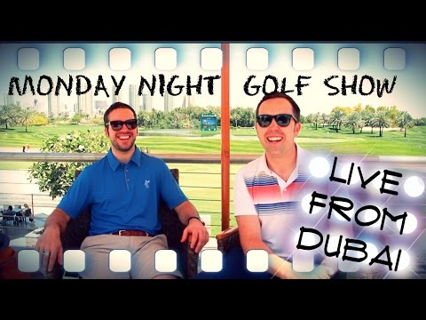DUBAI SPECIAL MONDAY NIGHT GOLF SHOW
