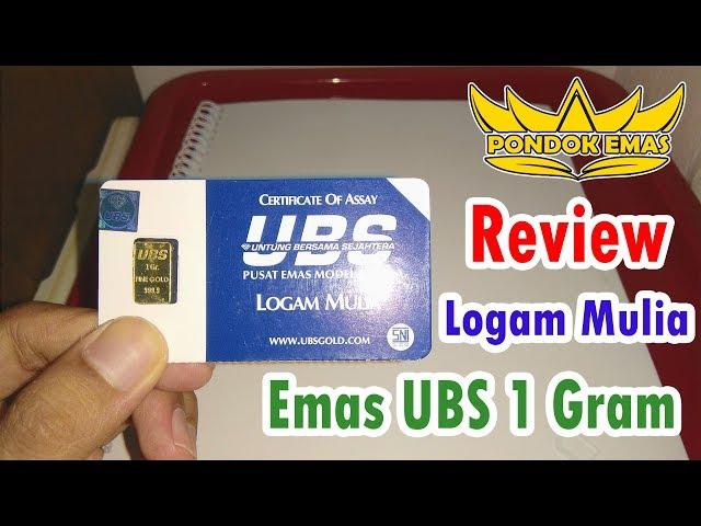 Review Emas Ubs 1 Gram Pondok Logam Mulia Investasi