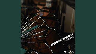 Mirror Mirror (Bounce Back)