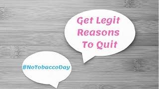 No Tobacco Day | Get Legit Health Reasons To Quite