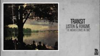 Transit - The Answer Comes In Time
