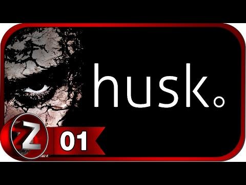 Husk Прохождение на русском #1 - Дорога без возврата [FullHD|PC]
