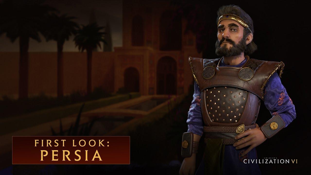 Civilization VI - Presentazione della civilità: Persia
