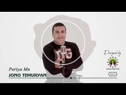 Jono Temuryan - Periya Mn 2020 New