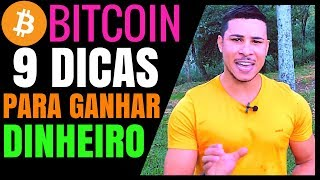 9 DICAS Para GANHAR DINHEIRO Na INTERNET Com BITCOIN em 2018!!!