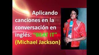 Explicación De La Canción BEAT IT (Michael Jackson)