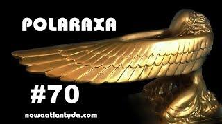 Polaraxa 70 – Poszukiwacze zaginionej Arki