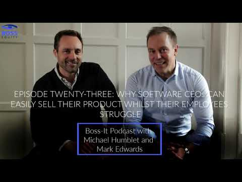 Episode 23: Why Software CEOs Can Easily Sell Their Product Whilst Their Employees Struggle