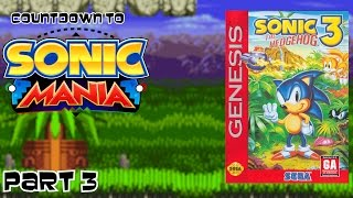 Countdown Sonic Mania Part 3 Sonic (1 41 MB) 320 Kbps ~ Free