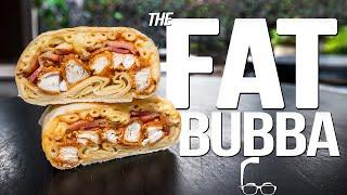 THE FAT BUBBA (SANDWICH OR BURRITO??) | SAM THE COOKING GUY 4K