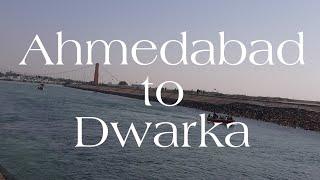 Ahmedabad to Dwarka | New Dwarka