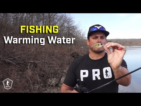 Tips For Fishing Changing Water Temps As Winter Turns To Spring