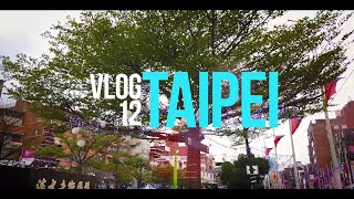 Cinematic Video Log 12 ~ Taipei ~ Captured with DJI Osmo Action