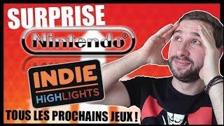 LA SURPRISE DE NINTENDO ! TOUS LES PROCHAINS JEUX INDES : Debrief du Indie Highlights