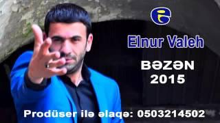 Elnur Valeh   EN SON MAHNSI SUPERDI 2016 (yep yeni)